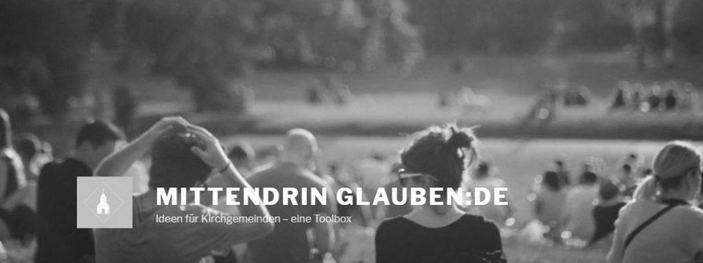"""Projekt der Woche: """"MITTENDRIN GLAUBEN:DE"""""""