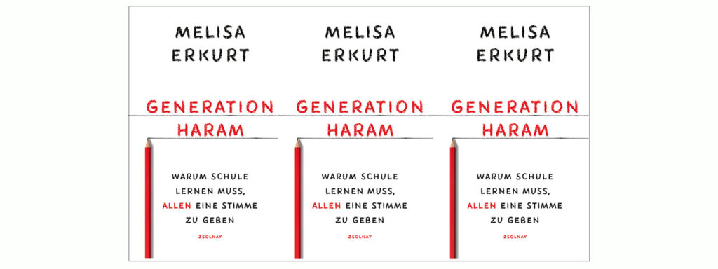 Melisa Erkurt: Generation haram